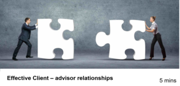 Effective client advisor relationships