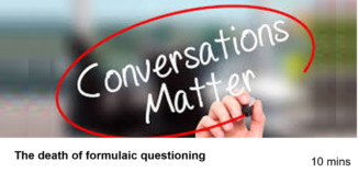 The Death of Formulaic Questioning – Conversations, not Interrogations (RogenSi)