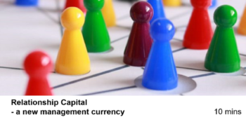 Relationship Capital – a New Management Currency